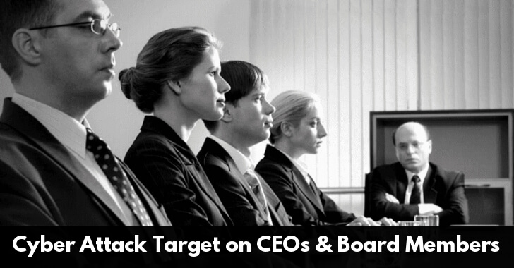"CEOs & Board Members ""12 Times More Likely"" To Be Target Of Cyber Attack"