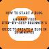 Blog Kaise Banae/How To Start A Blog   Blog se Paise Kaise Kamaye