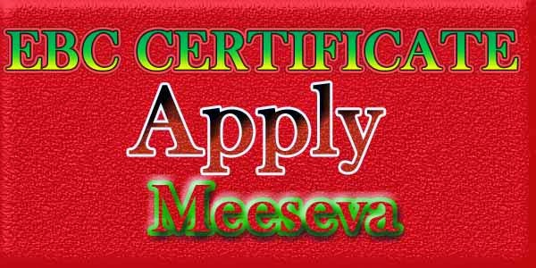 EBC Certificate Apply on Meeseva