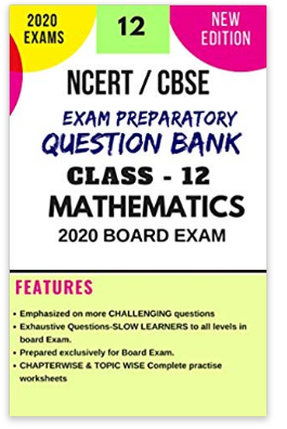 NCERT / CBSE  Class 12th Question Bank Class for March 2020 Board Exam