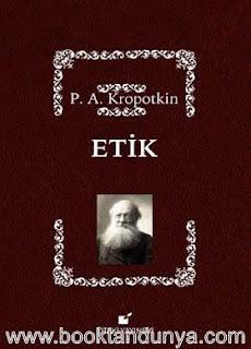 Pyotr Alekseyeviç Kropotkin - Etik