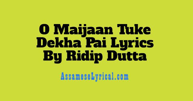 O Maijaan Tuke Dekha Pai Lyrics