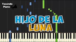 hijo de la luna mecano piano