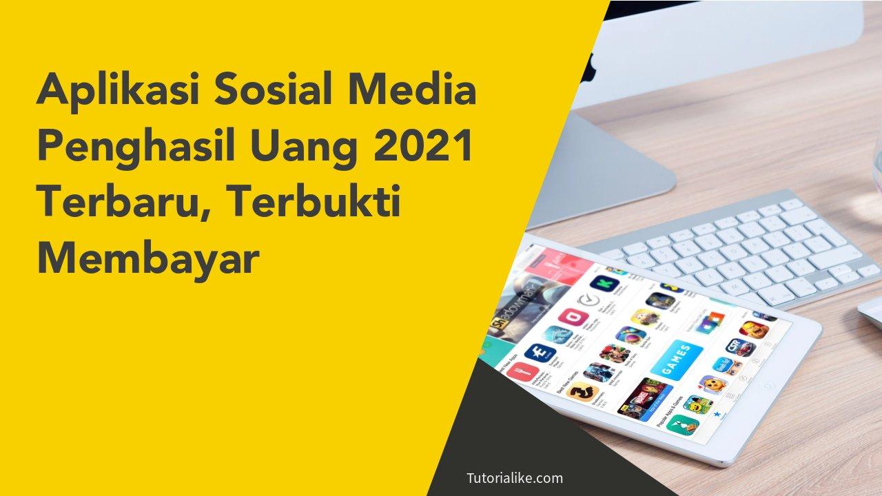 5 Aplikasi Sosial Media Penghasil Uang 2021 Terbaru, Sosialan Dapet Duit !