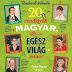 Fodor Marcsi: 20 rendkívüli magyar, akit az egész világ ismer