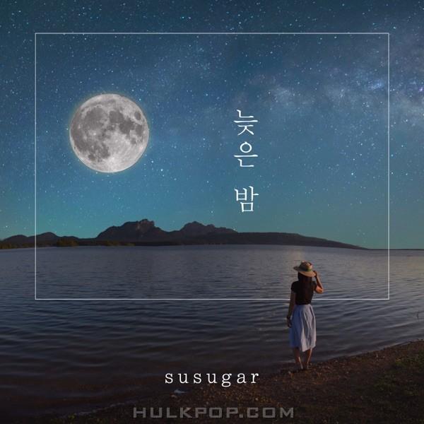 SUSUGAR – 늦은 밤 – Single