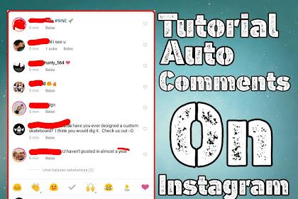 Cara mudah buat auto komen di instagram | auto comment on Instagram 2020