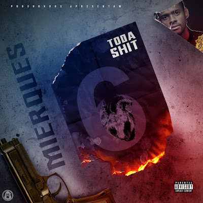 Mierques-Mixtape Toda Sh*t Vol.6