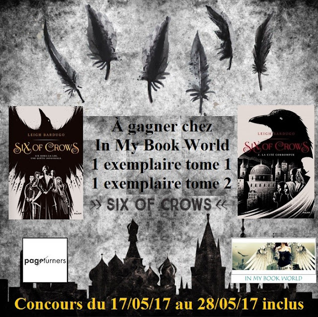 concours six of crows In my book world Milan