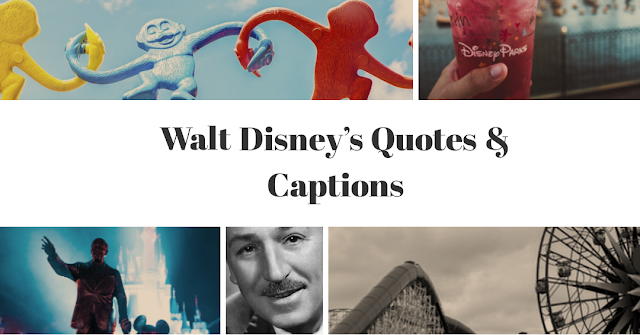 Quotes By Walt Disney | Quotes From Walt Disney | Walt Disney Quotes