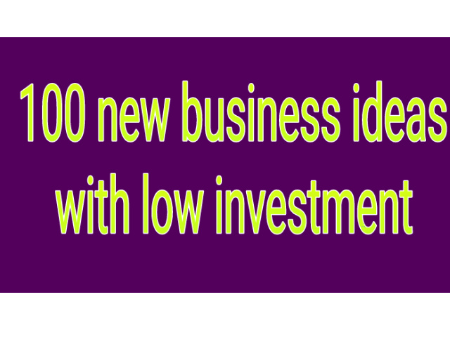 100 new profitable business ideas in Hindi with low investment