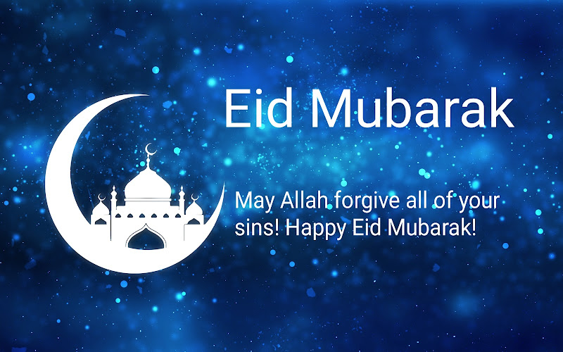 May Allah forgive all of your sins! Happy Eid Mubarak image