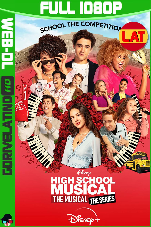 High School Musical: El Musical: La Serie (2021) D+ Temporada 02 [11/12] WEB-DL 1080p Latino-Ingles MKV