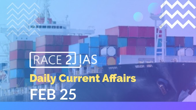 Daily Current affairs & Questions  from The Hindu & PIB- February 25 | Maritime India Summit | FICCI | National Hydrogen Energy Mission | National Urban Digital Mission | President's Rule |  Allocation of Business Rules | Winter Pollution
