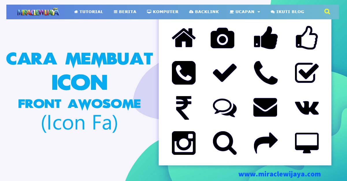 Cara dan Script Membuat Icon Font Awesome Pada Menu Blog - miraclewijaya.com