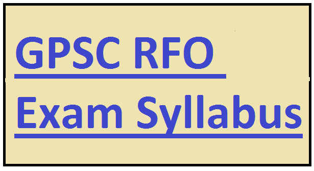 GPSC RFO Exam Syllabus.