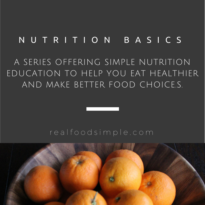 A series offering simple nutrition education to help you eat healthier and make better food choices. | realfoodsimple.com