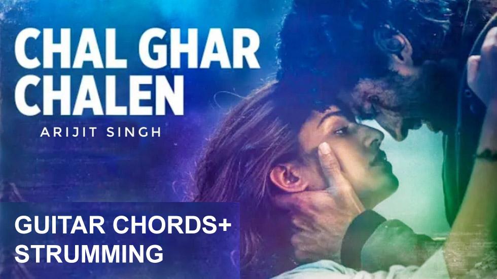 Chal Ghar Chalen (Malang) Guitar Chords at chordsguru