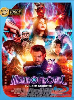 Nekrotronic [2018] HD [1080p] Latino [GoogleDrive] SilvestreHD
