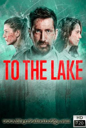 To The Lake Temporada 1 [720p] [Latino-Ruso-Ingles] [MEGA]