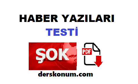HABER YAZILARI TEST SORULARI
