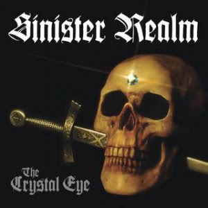 Album Review Sinister Realm - The Crystal Eye (2011)