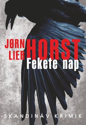 Jørn Lier Horst – Fekete nap skandináv krimi, Animus kiadó, könyves vélemény, könyvkritika, recenzió, könyves blog, könyves kedvcsináló