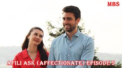 Episode 5 Afili Aşk