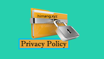 Privacy Policy for Himang.xyz