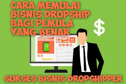 Cara Memulai Bisnis Dropship Bagi Pemula yang Benar