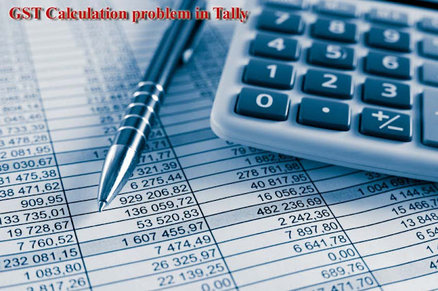 GST not calculate or wrong calculate in Tally Automatic?