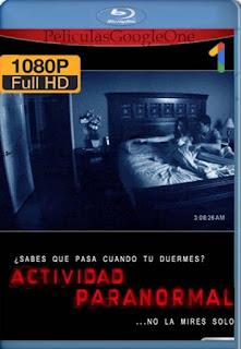 Actividad Paranormal [2007] [1080p BRrip] [Latino-Inglés] [GoogleDrive]
