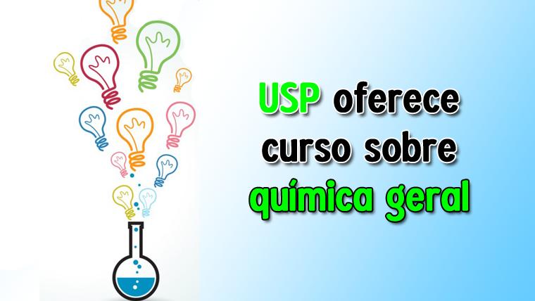 USP oferece curso de química geral online e gratuito