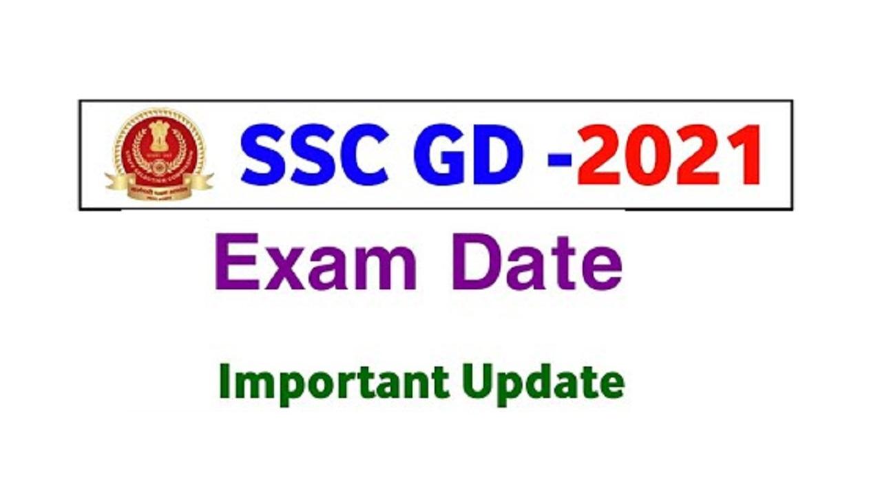 SSC GD 2021 Exam Date and Center Details for written test