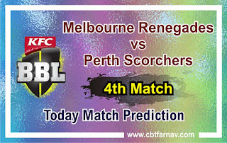 Today match prediction ball by ball BBL T20 Melbourne Renegades vs Perth Scorchers 4th 100% sure Tips✓Who will win Renegades vs Perth Match astrology