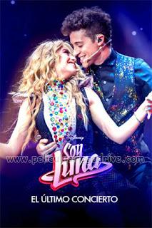 Soy Luna El ultimo concierto (2021) [Latino] [Hazroah]