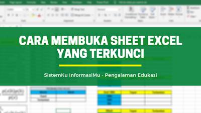 Cara Mudah Membuka Sheet Excel