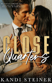Close Quarters by Kandi Steiner Cover