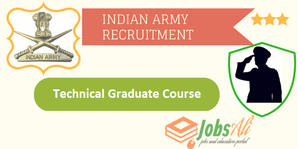 Indian Army Recruitment 2017,Technical Graduate Course