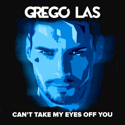 Grego Las Unveils New Single 'Can't Take My Eyes Off You'