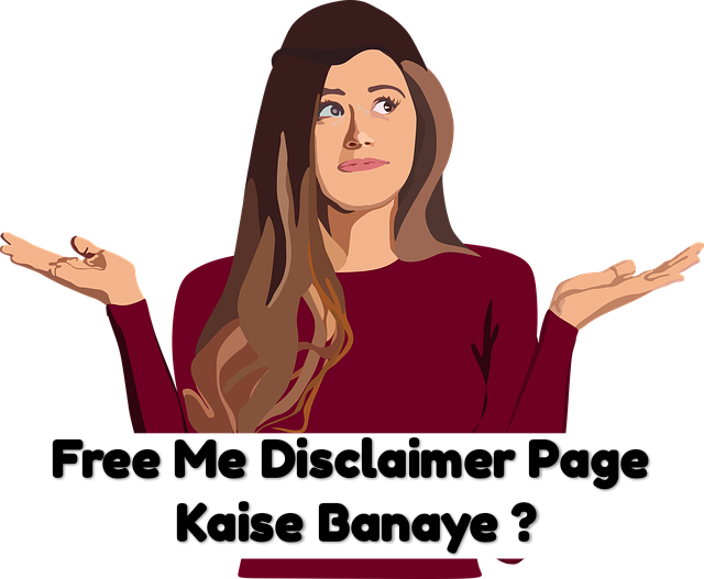 [2020] Disclaimer page kaise banaye : Free Disclaimer page generator in hindi