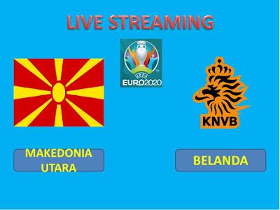 Link Live Streaming Euro 2020 MAKEDONIA UTARA VS BELANDA  Berlangsung Di Stadion Amsterdam ArenA