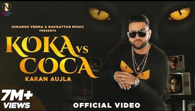 Koka Vs Coca Karan Aujla Lyrics | Latest Punjabi Songs