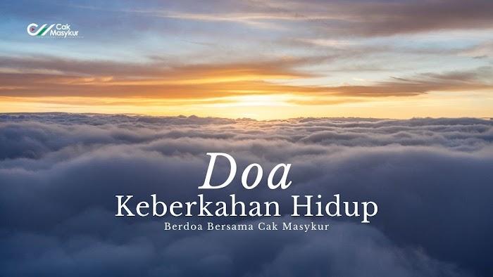 Doa Agar Mendapatkan Keberkahan Hidup