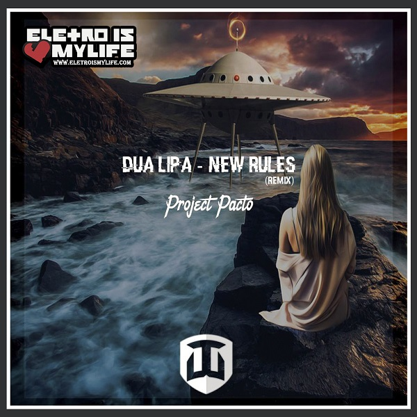 Dua Lipa - New Rules (Project Pacto Remix)