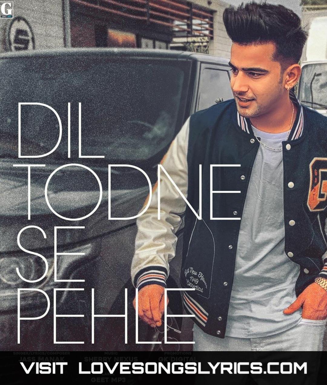 Dil Todne Se Phle Lyrics In Hindi