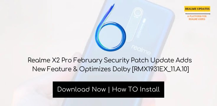 Realme X2 Pro February 2020 Security Patch Update