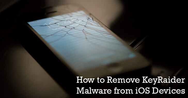How to Remove KeyRaider Malware that Hacked Over 225,000 iOS Devices