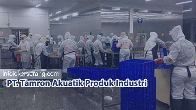 Lowongan Kerja Operator Produksi PT. Tamron Akuatik (Pabrik Udang) Cikande - Serang
