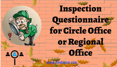 Inspection Questionnaire for Circle Office or Regional Office of India Post